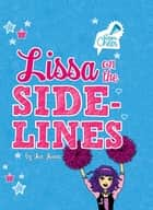 Lissa on the Sidelines - #6 ebook by Jennifer Lynn Jones