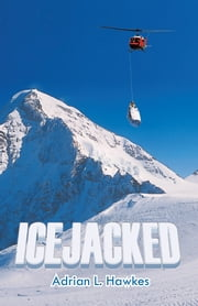 Icejacked ebook by Adrian L. Hawkes