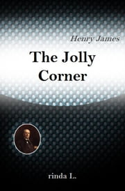 The Jolly Corner ebook by Henry James