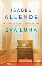 Eva Luna - A Novel ebook by Isabel Allende