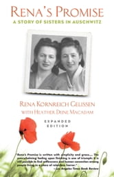 Rena's Promise - A Story of Sisters in Auschwitz ebook by Rena Kornreich Gelissen,Heather Dune Macadam