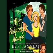Mr. Peabody's House audiobook by Eve Langlais