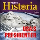 USA:s presidenter audiobook by Allt Om Historia