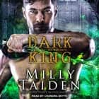 Dark King audiobook by Milly Taiden