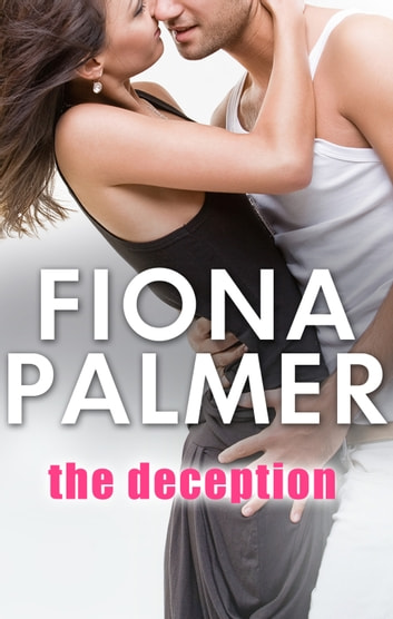 The Deception ebook by Fiona Palmer