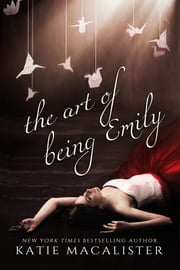 The Art of Being Emily ebook by Katie MacAlister