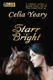 Starr Bright ebook by Celia Yeary