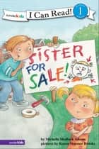 Sister for Sale - Biblical Values ebook by Michelle Medlock Adams
