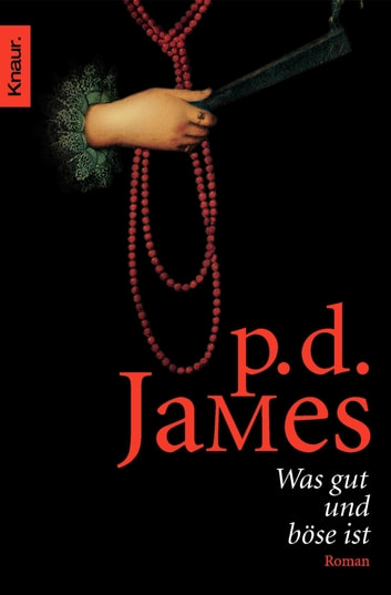 Was gut und böse ist ebook by P. D. James