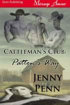 Patton's Way ebook by Jenny Penn