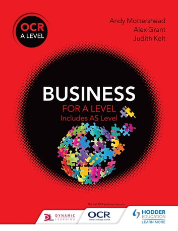 OCR Business for A Level ebook by Andy Mottershead,Alex Grant,Judith Kelt