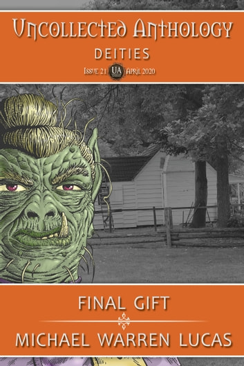 Final Gift ebook by Michael Warren Lucas