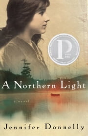 A Northern Light ebook by Jennifer Donnelly