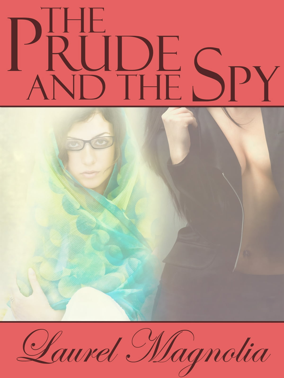 The Prude and the Spy eBook di Laurel Magnolia - 9781465821997 | Rakuten  Kobo