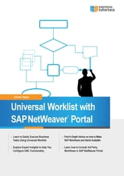 Universal Worklist with SAP NetWeaver Portal ebook by Darren Hague