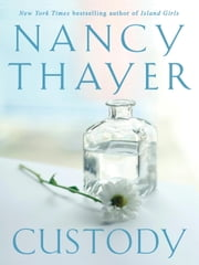 Custody ebook by Nancy Thayer