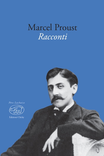 Racconti ebook by Marcel Proust