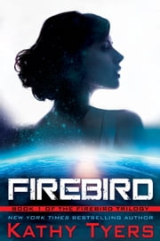 Firebird ebook by Kathy Tyers