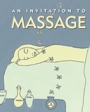 An Invitation to Massage ebook by Alisa Vlahakis Povenmire