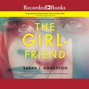 The Girlfriend audiobook by Sarah Naughton