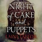 Night of Cake and Puppets - The Standalone Daughter of Smoke and Bone Graphic Novella audiobook by Laini Taylor