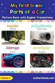My First Greek Parts of a Car Picture Book with English Translations