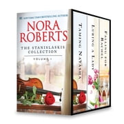 The Stanislaski Series Collection Volume 1 - Taming Natasha\Luring a Lady\Falling for Rachel ebook by Nora Roberts