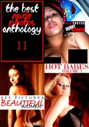The Best Nude Photos Anthology 11 - 3 books in one ebook by Lisa Barnes,Kate Halliday,Mandy Rickards