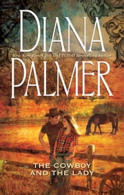 The Cowboy and the Lady ebook by Diana Palmer