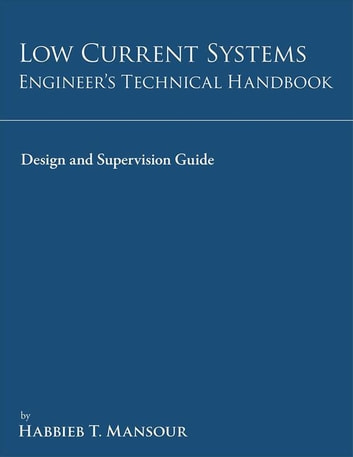 Low current systems engineers technical handbook ebook by habbieb low current systems engineers technical handbook a guide to design and supervision ebook by fandeluxe Gallery