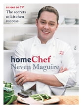 Home Chef ebook by Neven Maguire
