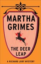 The Deer Leap ebook by Martha Grimes