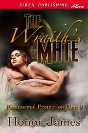 The Wraith's Mate ebook by Honor James