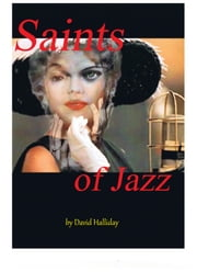 The Saints of Jazz ebook by David Halliday