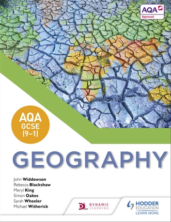 AQA GCSE (9–1) Geography ebook by John Widdowson,Rebecca Blackshaw,Meryl King,Sarah Wheeler,Simon Oakes,Michael Witherick