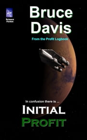 Initial Profit ebook by Bruce Davis