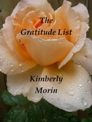 The Gratitude List ebook by Kimberly Morin