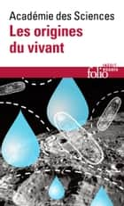 Les origines du vivant ebook by Collectifs, Roland Douce, Éric Postaire