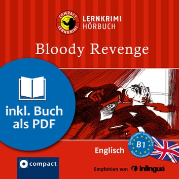 Bloody Revenge - Englisch B1 audiobook by Oliver Astley