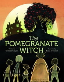 The Pomegranate Witch ebook by Denise Doyen