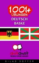 1001+ Übungen Deutsch - Baske ebook by Gilad Soffer