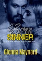 Born Sinner ebook by Glenna Maynard