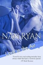 Love in the Air ebook by Nan Ryan