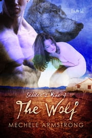 The Wolf ebook by Mechele Armstrong