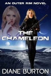 The Chameleon (An Outer Rim Novel: Book 2) ebook by Diane Burton