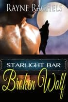 Broken Wolf ebook by