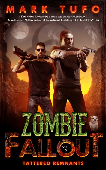 Zombie Fallout 9: Tattered Remnants ebook by Mark Tufo