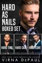 Hard As Nails Boxed Set - Books 1-3 ebook by