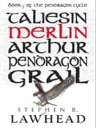 Merlin ebook by Stephen R Lawhead