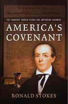 America's Covenant ebook by Ronald Stokes